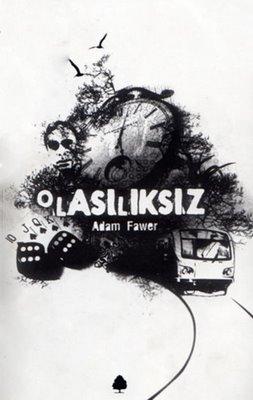 Adam Fawer (1970 – ), Olasılıksız (2006) ile ilgili görsel sonucu